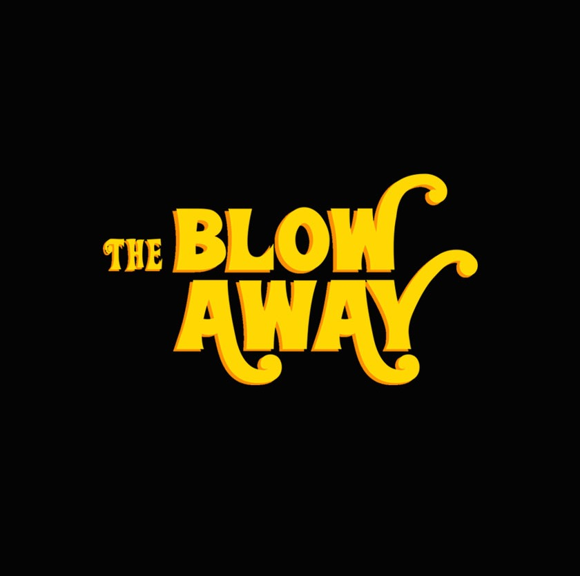 The Blow Away
